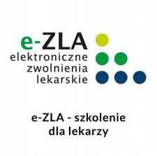 e-ZLA - elektroniczna forma wystawiania zwolnień lekarskich - szkolenie dla lekarzy