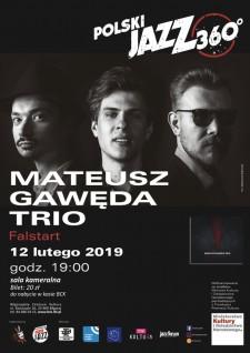 Mateusz Gawęda Trio - Polski Jazz 360° - przystanek Biłgoraj