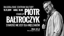 Piotr Bałtroczyk Stund-up!