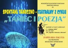 """Spektakl taneczno-teatralny zcyklu """"Taniec iPoezja"""""""