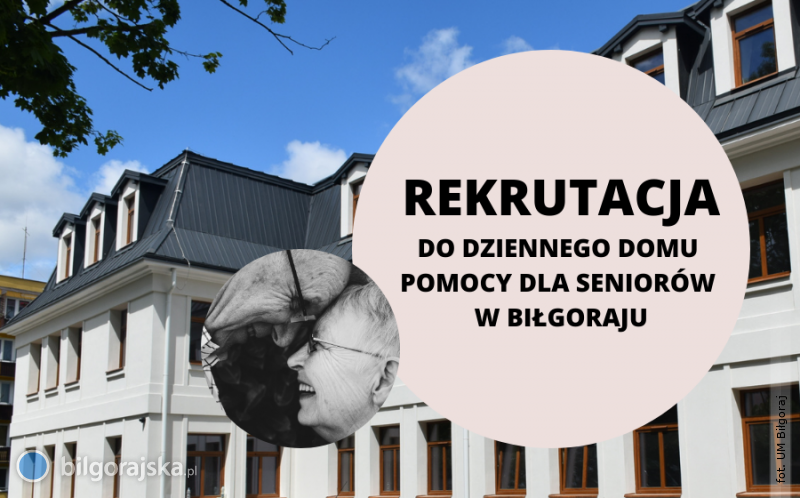 Rekrutacja do Dziennego Domu Pomocy Dla Seniorów wBiłgoraju